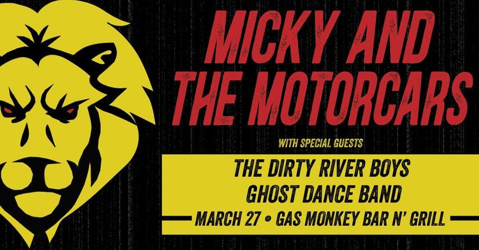 Micky and the Motorcars + The Dirty River Boys