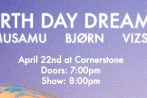 Earth Day Dreams with Samusamu, BJØRN & Vizsla