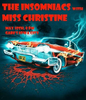 The Insomniacs & Miss Christine