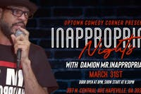 Inappropriate Nights: With Damion Mr.Inappropriate