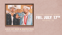 HOLD MY BEER & WATCH THIS - Randy Rogers & Wade Bowen - LATE SHOW!
