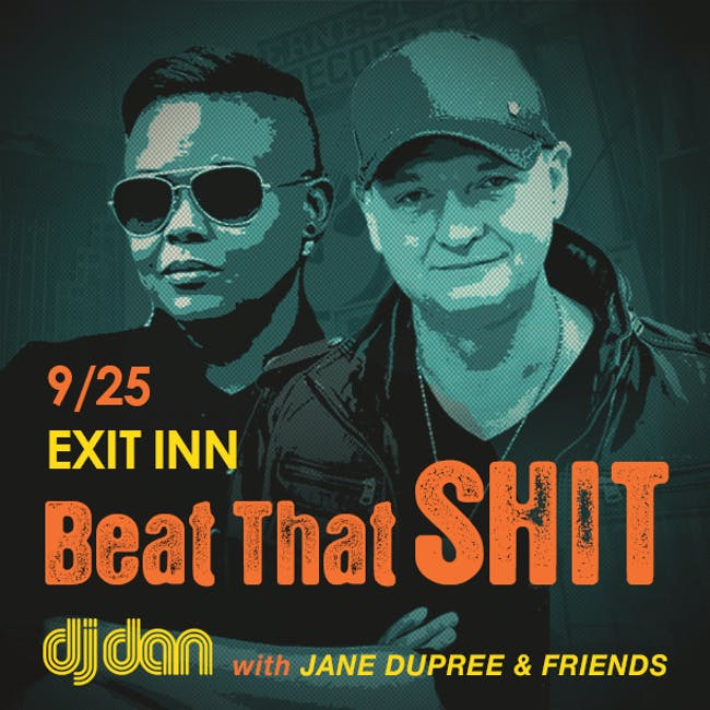 Beat That Sh*t - A Benefit for Jane Dupree