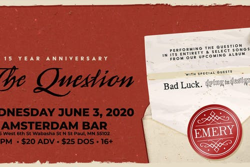 Emery - The Question 15th Anniversary Tour