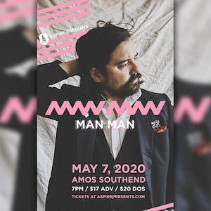 *postponed* Man Man