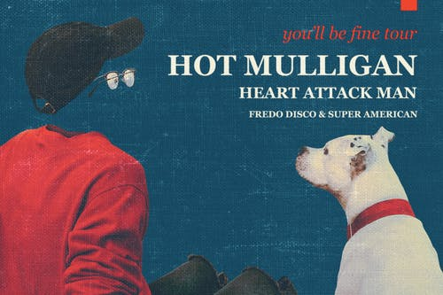 Hot Mulligan with Heart Attack Man, Fredo Disco, and Super American