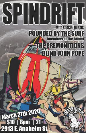 Spindrift + Pounded By The Surf + The Premonitions + Blind John Pope