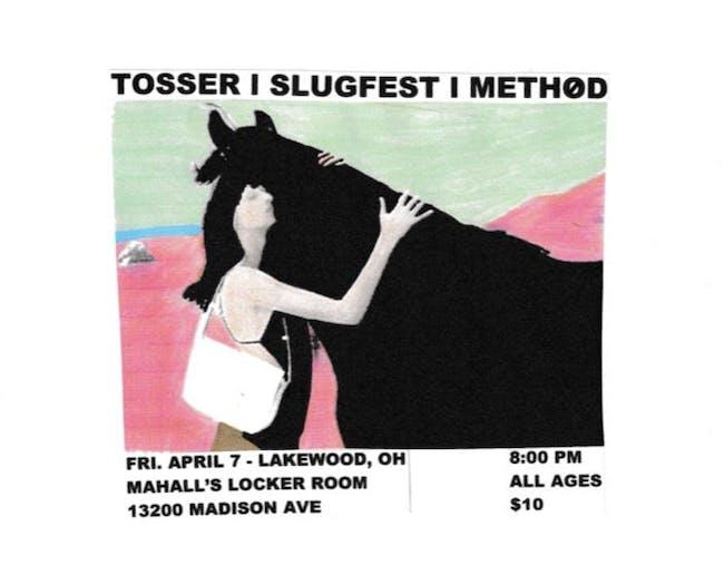 Tosser / Slug Fest / Method