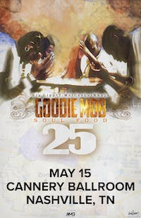Goodie Mob: 25 Year Anniversary of Soul Food