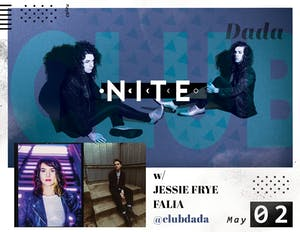 NITE • Jessie Frye • Falia