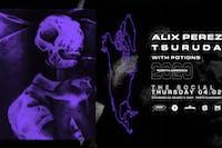 Alix Perez & Tsuruda w/ Potions