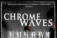 Chrome Waves, Vukari