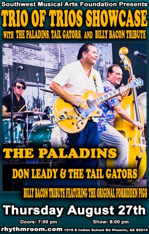 Trio Of Trios Showcase with Paladins/Tail Gators/Billy Bacon Tribute