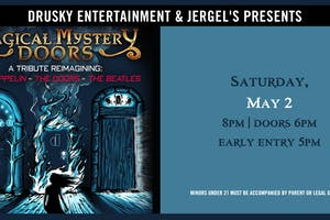 Magical Mystery Doors - A Tribute to The Beatles, Led Zeppelin, & The Doors