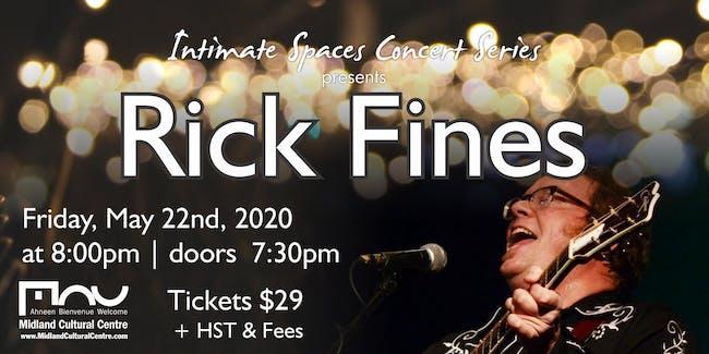 Intimate Concert Series: Rick Fines