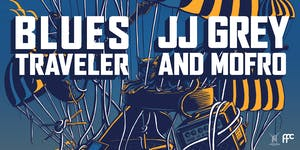 RESCHEDULED: Blues Traveler and JJ Grey & Mofro