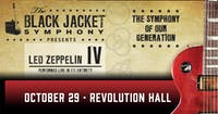 SHOW POSTPONED: The Black Jacket Symphony Presents: Led Zeppelin IV