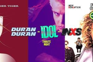 Tiger Tiger, Whiplash Smile, New Sensation (Duran Duran, Billy Idol, INXS)