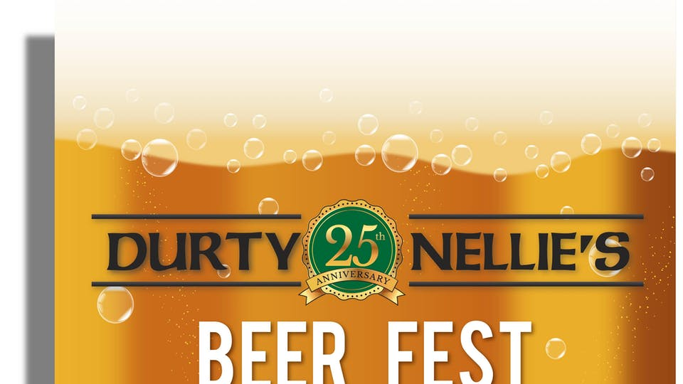 Durty Nellie's 25th Annual Beer Fest