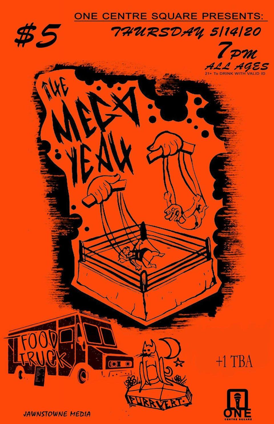 The Mega Yeah