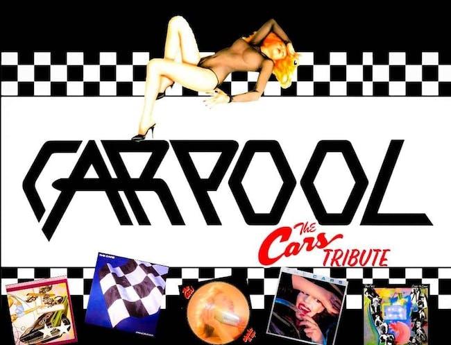 POSTPONED | Carpool - Cars Tribute Band