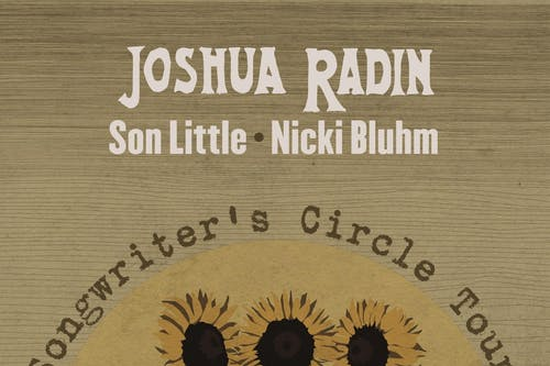 Songwriter Circle feat. Joshua Radin, Son Little, and Nicki Bluhm