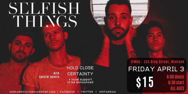 Selfish Things, Hold Close, Certainty, & more TBA (ALL AGES)