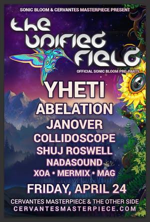 CANCELLED - Yheti w/ Abelation + More - The Unified Field