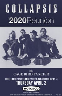 CANCELED - COLLAPSIS / Cage Bird Fancier