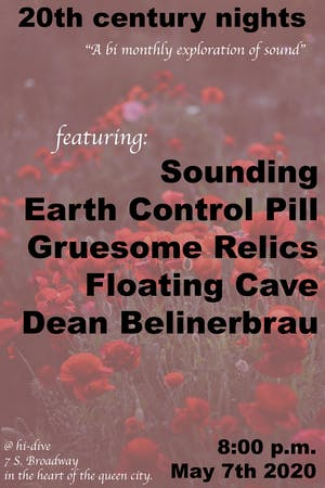 POSTPONED/DATE CANCELED - Sounding+Earth Control Pill+More!