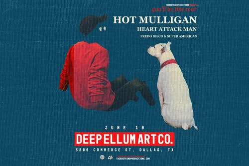 Hot Mulligan at Deep Ellum Art Co.