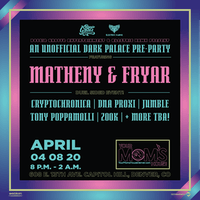 Matheny & Fryar (Unofficial Dark Palace Pre-Party)