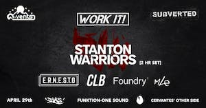 POSTPONED - Stanton Warriors ft. E.R.N.E.S.T.O, CLB, Foundry, MLE