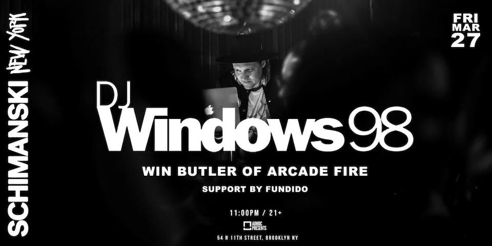 DJ Windows 98 (Win Butler Of Arcade Fire) - DJ SET