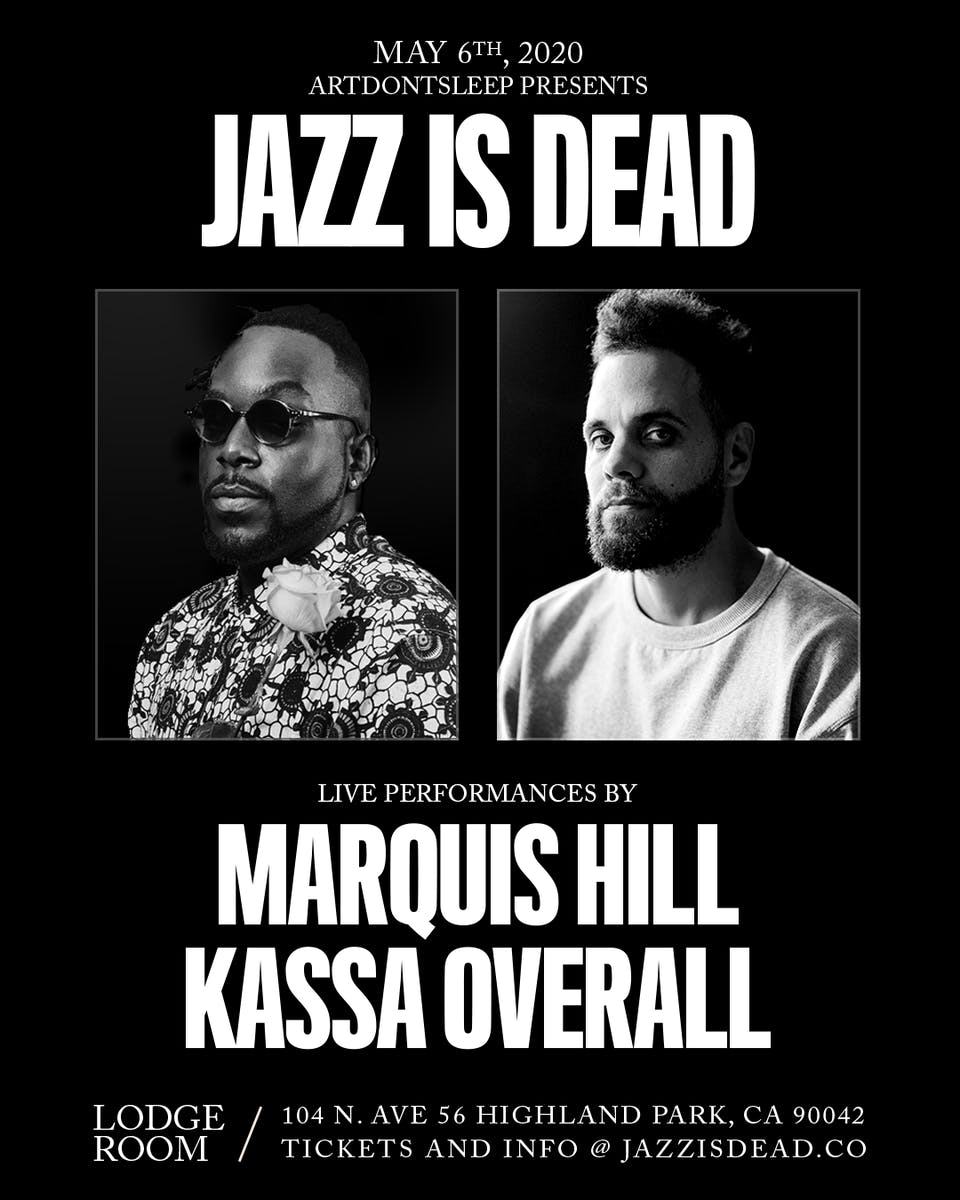 Jazz Is Dead ft. Marquis Hill & Kassa Overall