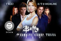 Buffy The Vampire Slayer (Tv show)Trivia at Highline Bar