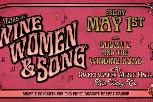 22nd Annual Wine, Women & Song® benefit with Susan Z and the Winding Road