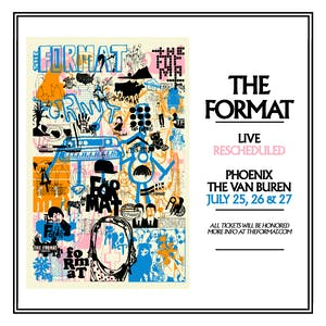 The Format - 2nd Night Added!