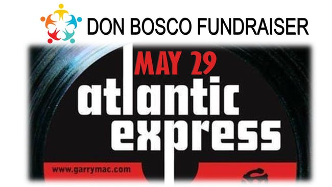 Don Bosco Fundraiser - Atlantic Express feat Hal Wakes