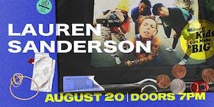 LAUREN SANDERSON - Midwest Kids Can Make It Big Tour