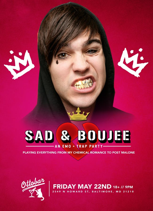 SAD & BOUJEE - EMO + TRAP DANCE PARTY