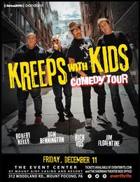 POSTPONED to DEC 11: Kreeps With Kids - Comedy Tour