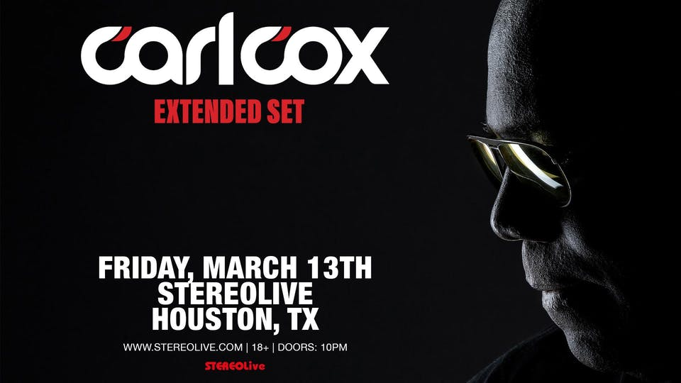 Carl Cox - Stereo Live Houston