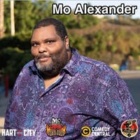 MO ALEXANDER (Comedy Central, Hart of The City, Stand Up! Records)