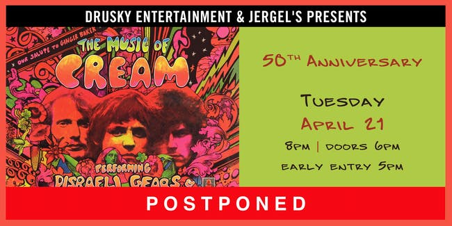 POSTPONED - The Music of Cream – Disraeli Gears Tour