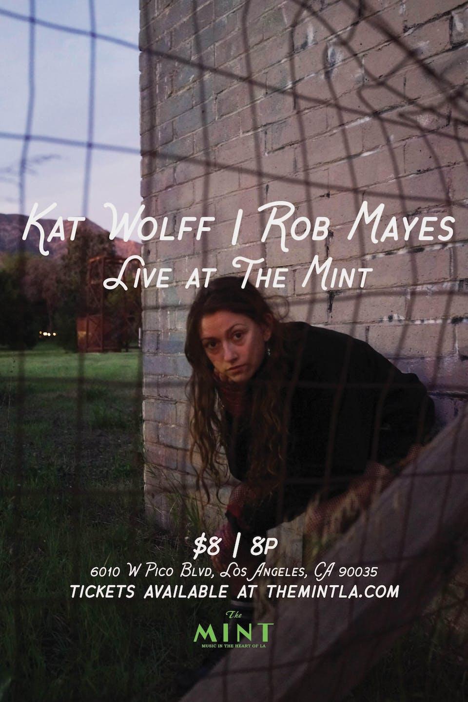 Kat Wolff, Rob Mayes