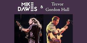 Mike Dawes & Trevor Gordon Hall