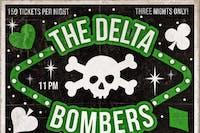 The Delta Bombers Saturday