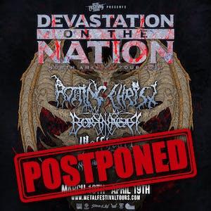 POSTPONED UNTIL 3/4/21: Devastation on the Nation Tour