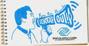 """School's Out"" Charity Tour featuring Comedian Ryan Roe  - CANC UNTIL 2021"