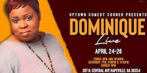 Comedian Dominique Live
